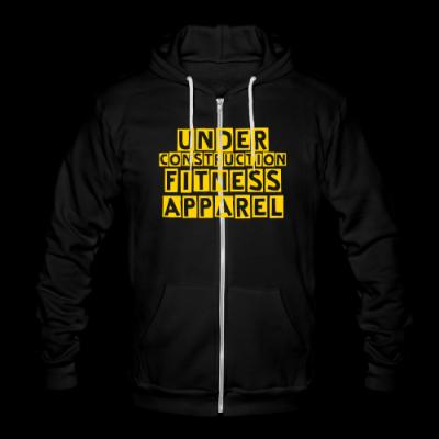 Under Construction Fitness Apparel  Unisex Fleece Zip Hoodie by American Apparel