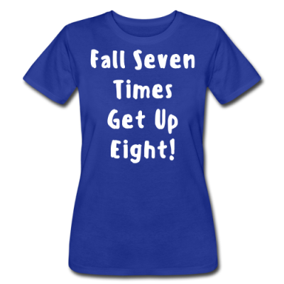 Fall Seven Time Get Eight Women's T-Shirt by American Apparel