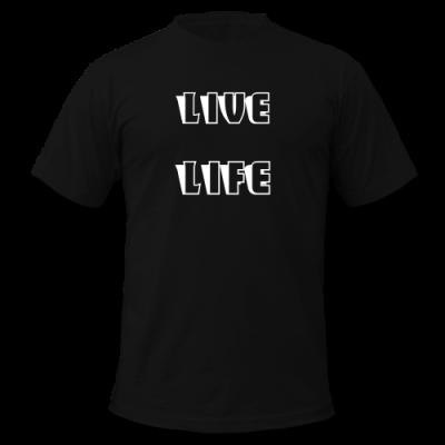 "Men's ""Live Life"" T-Shirt"