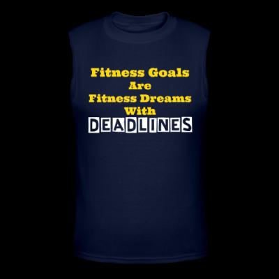 Fitness Goals - Deadlines Muscle T-Shirt