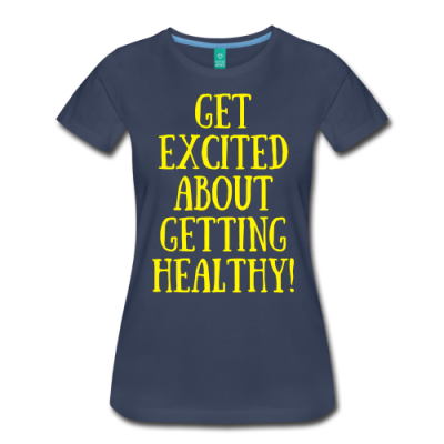Get Excited About Being Healthy
