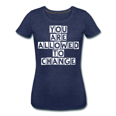 You Are Allowed To Change
