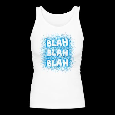 Blah, Blah, Blah