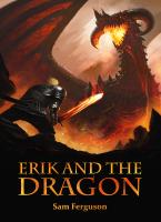 Sam Ferguson, Erik and the Dragon