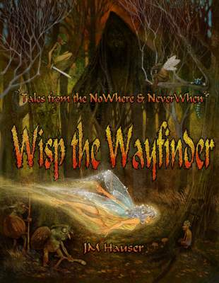 Now Available! Wisp the Wayfinder.