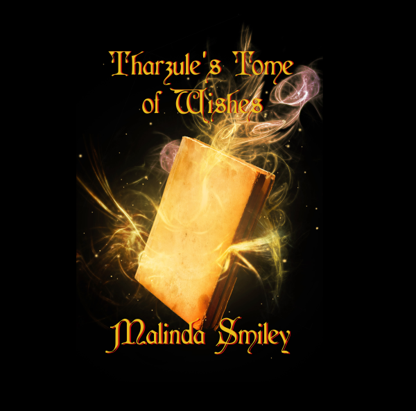 Tharzule's Tome of Wishes. Episode Thirteen.