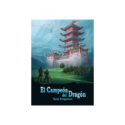 Now Available! El Campeón del Dragón.