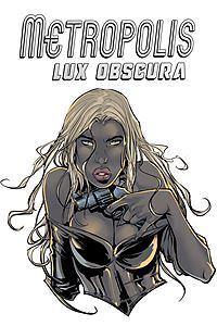 Metropolis : Lux Obscura