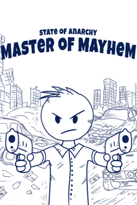 State of Anarchy : Master of Mayhem