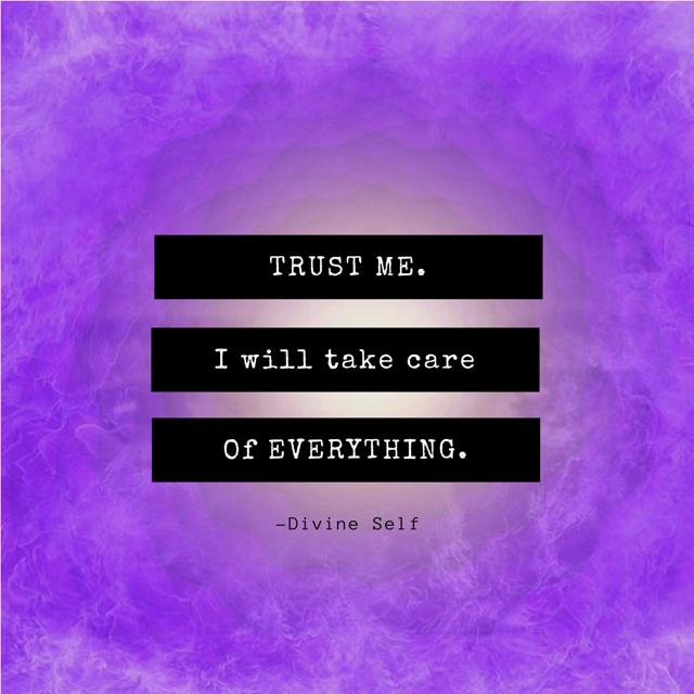 TRUST YOUR TRUE DIVINE SELF
