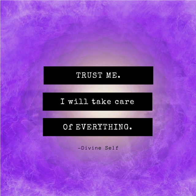 TRUST YOUR TRUE DIVINE SELF