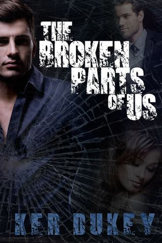 The Broken Parts Of Us (The Broken Series, Book 2)