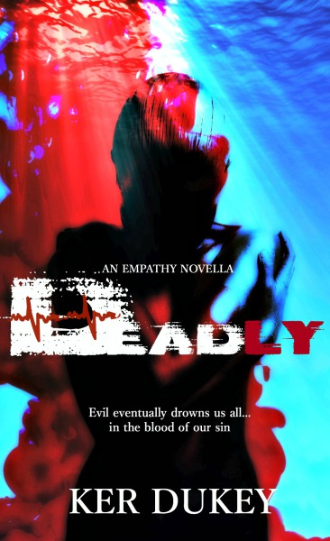 Deadly (Empathy series novella, book 4)