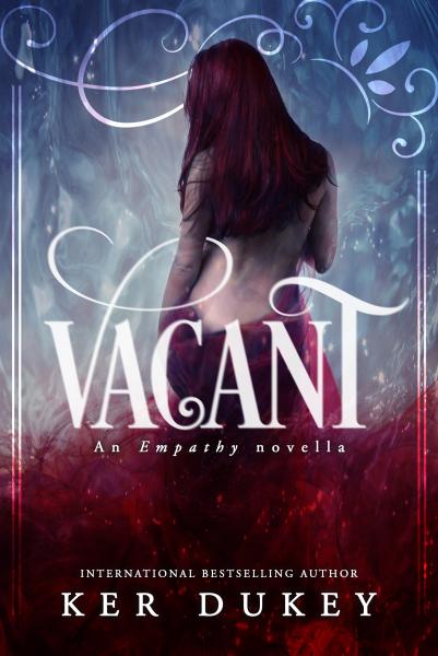 Vacant (Empathy series Novella, book 3 )