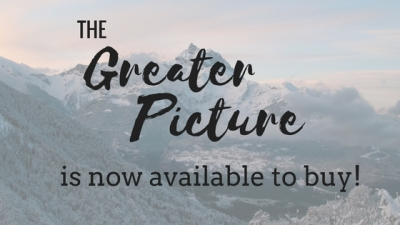 Buy Your Copy of The Greater Picture Now!