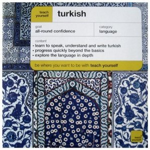 This was my language bible: Teach Yourself Turkish. Turkey, annmariemershon.com