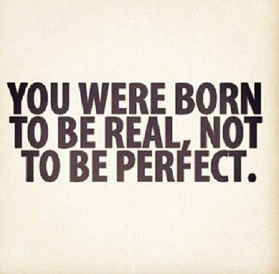 Don't strive for Perfect