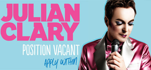 Julian Clary 'Position Vacant Apply Within' (UK Tour)