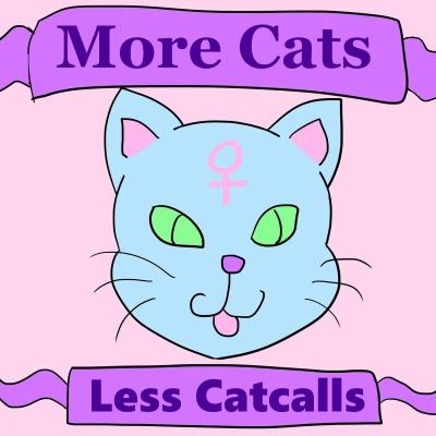 More cats, Less catcalls