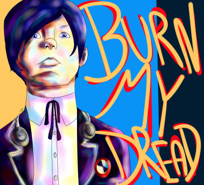 Burn My Dread