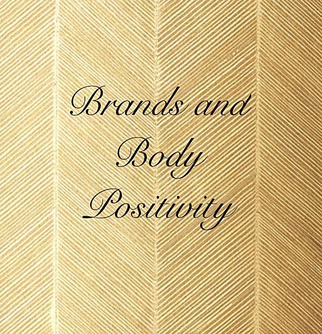 Brands and Body Positivity
