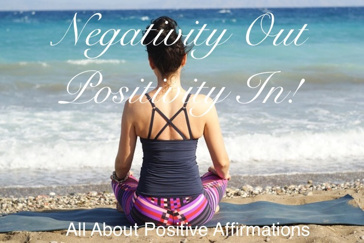 How To Fight Negative Thoughts With Positive Affirmations