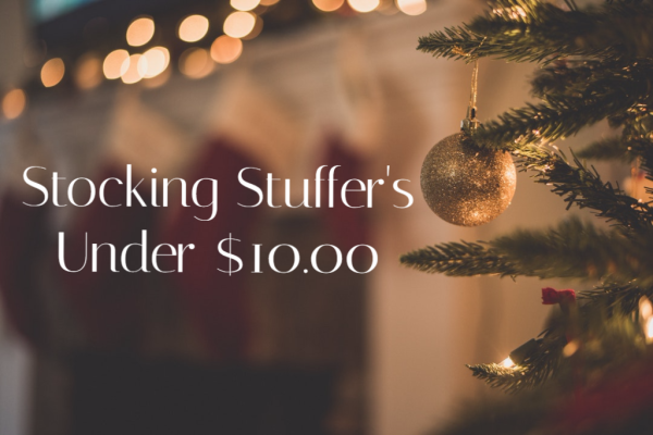 Stocking Stuffer's Under $10.00