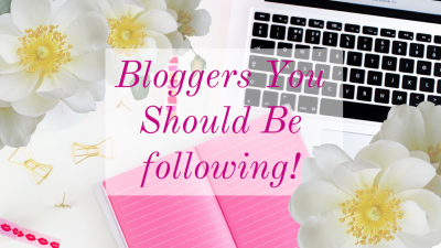 Bloggers You Should Follow