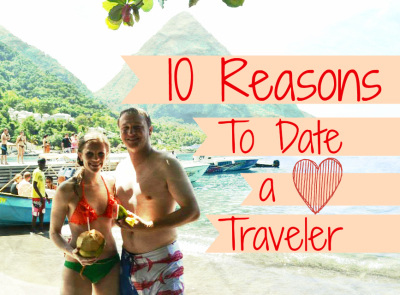 10 Reasons to Date a Traveller