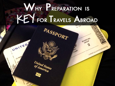 Know Before You Go - Travels Abroad