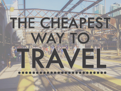 The Cheapest Way to Travel