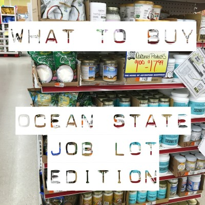 What to Buy: Ocean State Job Lot Edition