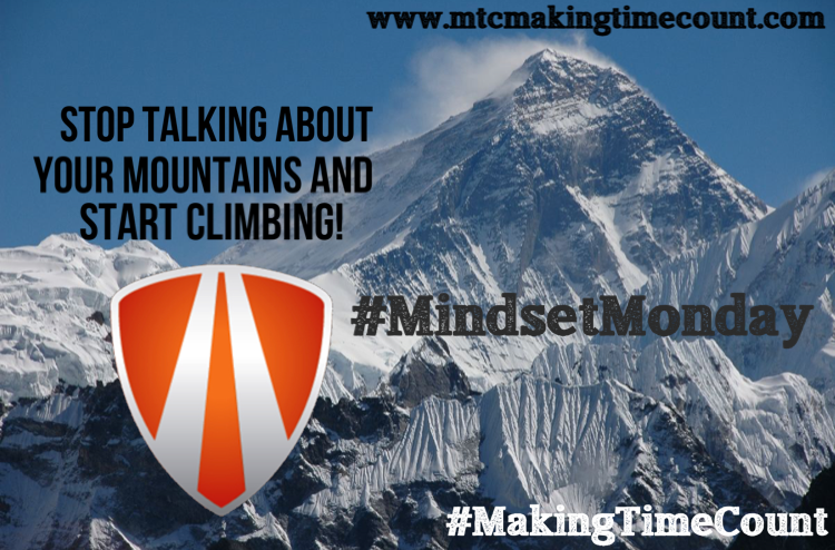 How To Climb Life's Mountains