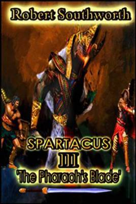 Spartacus III : The Pharaoh's Blade