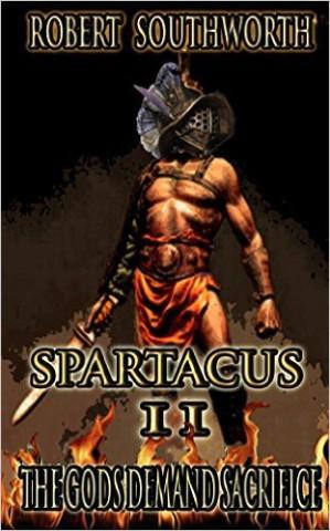 Spartacus The Gods Demand Sacrifice