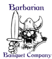 Catering from the Barbarian Banquet Company