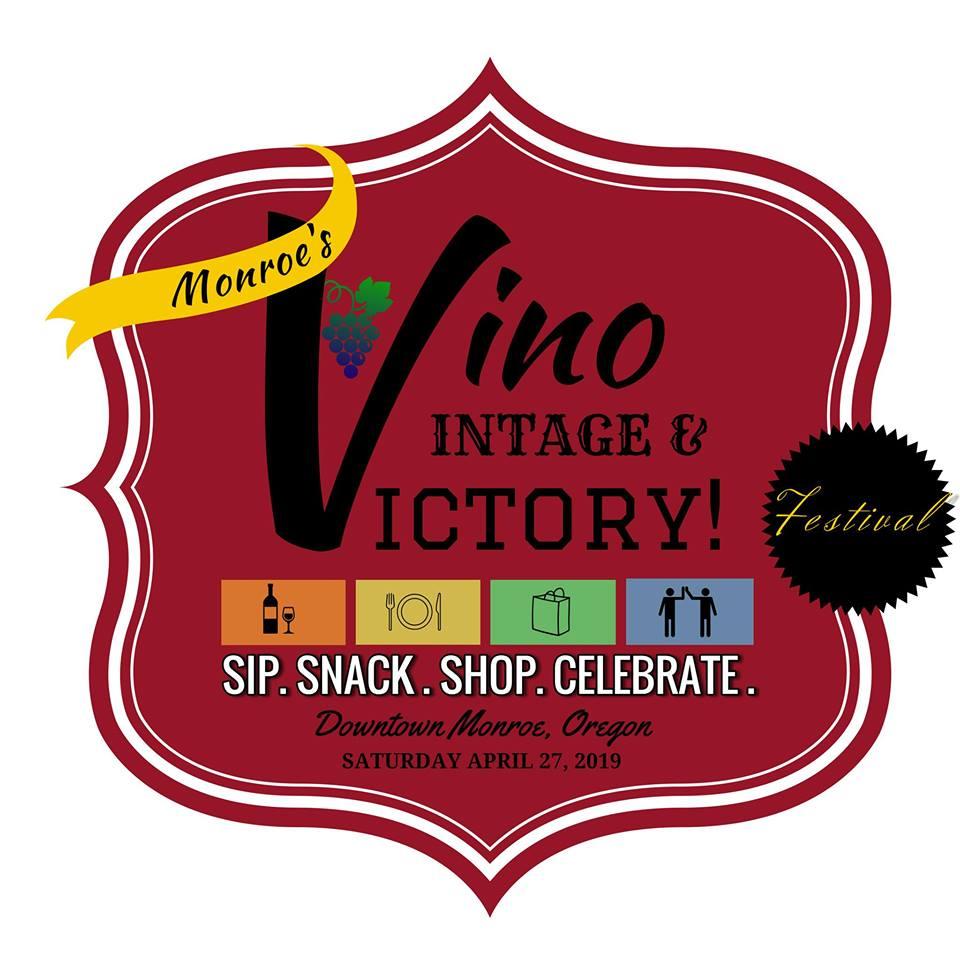 Vino, Vintage & Victory Festival Saturday, April 27th    1-7pm in Monroe