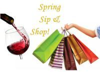 Spring Sip & Shop Sunday, March 31st     12-5pm