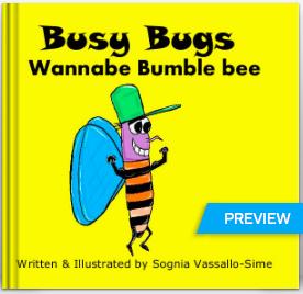 http://au.blurb.com/b/4000229-busy-bugs-wannabe-bumble
