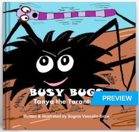 http://au.blurb.com/b/3607843-busy-bugs-tanya-the-tarantula