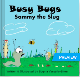 http://au.blurb.com/b/4000388-busy-bugs-sammy-the-slug