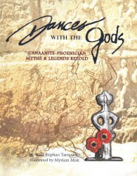http://www.amazon.co.uk/Dances-Gods-Canaanite-Phoenician-Legends-Retold/dp/9963610110/ref=asap_bc?ie=UTF8