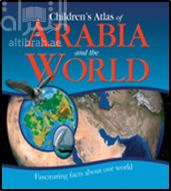 THE ATLAS OF ARABIA AND THE WORLD