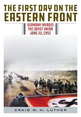 """Excerpt No. 2 from """"The First Day on the Eastern Front"""""""