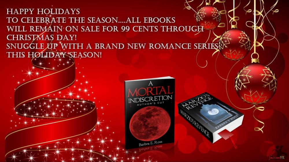 A Mortal Indiscretion; Author's Cut, Marzio's Revenge, Author Barbra E. Ross, Paranormal romance, Romance series, Vampire Romance Novels, Must read,
