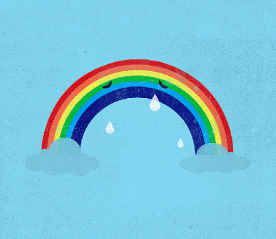 Can't be rainbows all the time
