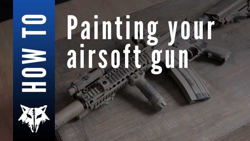 New video: How to paint your airsoft gun
