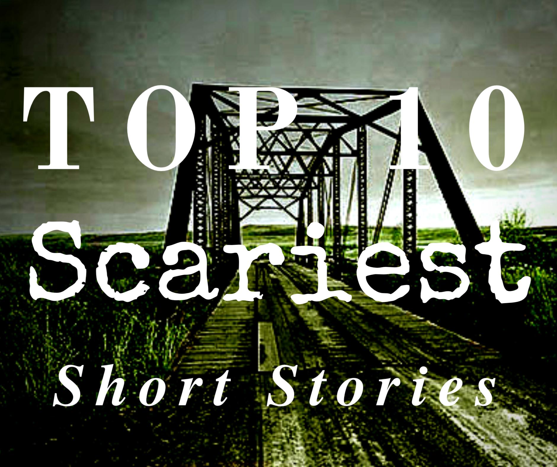 Top 10 Scariest Short Stories