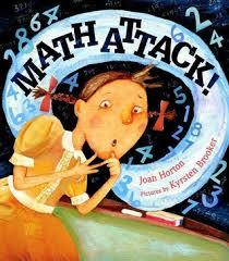 'Math Attack'',   A Children's Book about Math Anxiety