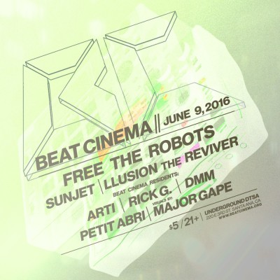 Beat Cinema w/ Free The Robots @ Underground DTSA